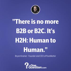 Bryan Kramer Quote